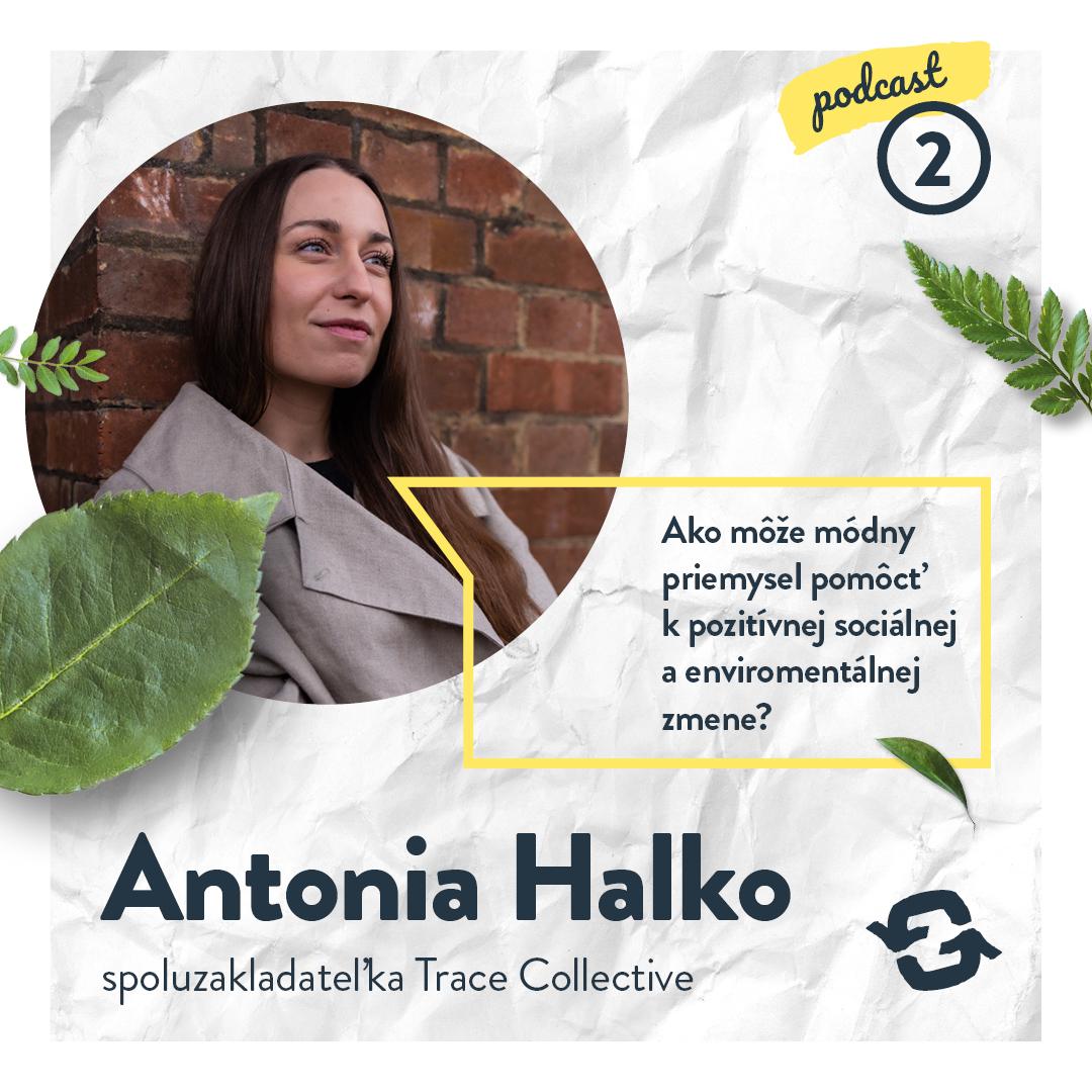 SLOVAKIA GOING ZERO WASTE: Módny priemysel môže pomôcť k pozitívnej zmene sveta, hovorí zakladateľka udržateľnej značky Trace Collective (podcast)